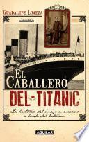 Libro de El Caballero Del Titanic