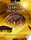 Libro de Dioses, Templos Y Oráculos