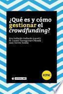 Libro de ¿qué Es Y Cómo Gestionar El Crowdfunding?