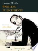 Libro de Bartleby, El Escribiente