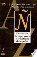 Libro de Diccionario De Expresiones Y Locuciones Del Español