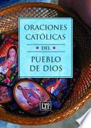 Libro de Oraciones Católicas Del Pueblo De Dios