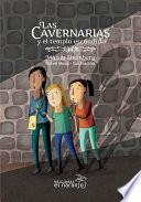 Libro de Las Cavernarias Y El Templo Escondido