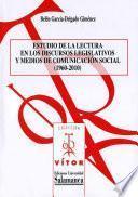 Libro de Estudio De La Lectura En Los Discursos Legislativos Y Medios De Comunicación Social (1960 2010)