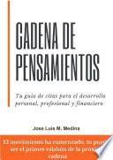 Libro de Cadena De Pensamientos: Tu Guía De Citas Para El Desarrollo Personal, Profesional Y Financiero