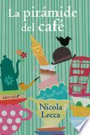 Libro de La Pirámide Del Café