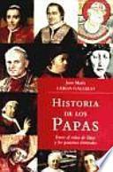 Libro de Historia De Los Papas : Entre El Reino De Dios Y Las Pasiones Terrenales