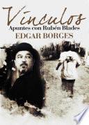 Libro de Vínculos. Apuntes Con Rubén Blades