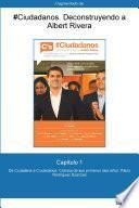 Libro de Capítulo 1 De #ciudadanos. De Ciutadans A Ciudadanos: Crónica De Sus Primeros…