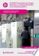 Libro de Prevención De Riesgos Laborales Y Medioambientales En La Industria Gráfica. Argi0109