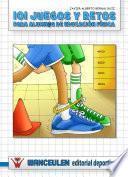 Libro de 101 Juegos Y Retos Para Alumn@s De Educación Física