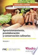 Libro de Aprovisionamiento, Preelaboración Y Conservación Culinarios. Operaciones Básicas De Cocina