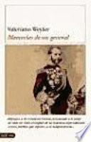 Libro de Memorias De Un General De Caballero Cadete A General En Jefe