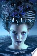 Libro de Coral Y Hueso
