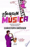 Libro de La Seducción De La Música