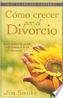 Libro de Cómo Crecer Por El Divorcio