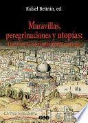 Libro de Maravillas, Peregrinaciones Y Utopías