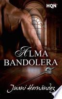 Libro de Alma Bandolera