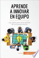 Libro de Aprende A Innovar En Equipo
