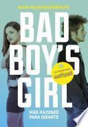 Libro de ¡más Razones Para Odiarte! (bad Boy S Girl 2)