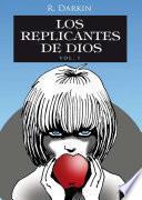 Libro de Los Replicantes De Dios Vol1
