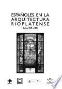 Libro de Españoles En La Arquitectura Rioplatense