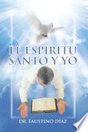 Libro de El Espíritu Santo Y Yo
