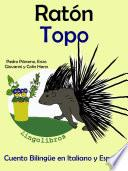Libro de Aprender Italiano: Italiano Para Niños. Ratón   Topo