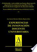 Libro de Profesionales Y Universidad: Una Buena Alianza Para La Adquisición De Competencias Específicas. El Caso De La Titulación De Magisterio De Educación Infantil