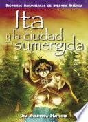 Libro de Ita Y La Ciudad Sumergida