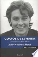 Libro de Guapos De Leyenda