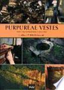 Libro de Purpureae Vestes I. Textiles Y Tintes Del Mediterráneo En época Romana