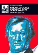 Libro de Cinco Lecciones Sobre Wagner