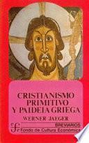 Libro de Cristianismo Primitivo Y Paideia Griega