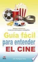 Libro de Guía Fácil Para Entender El Cine