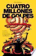 Libro de Cuatro Millones De Golpes