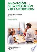 Libro de Innovación De La Educación Y De La Docencia