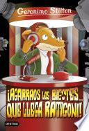 Libro de ¡agarraos Los Bigotes… Que Llega Ratigoni!