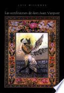 Libro de Las Confesiones De Don Juan Vazquez