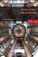 Libro de Física Nuclear Y De Partículas