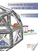 Libro de Conociendo El Espacio A Través De Cabri 3d