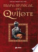 Libro de Mapa Musical Del Quijote
