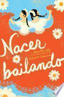 Libro de Nacer Bailando (dancing Home)