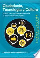 Libro de Ciudadania, Tecnologia Y Cultura