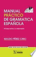 Libro de Manual Práctico De Gramática Española