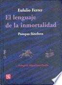 Libro de El Lenguaje De La Inmortalidad