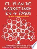 Libro de El Plan De Marketing En 4 Pasos. Estrategias Y Pasos Clave Para Redactar Un Plan De Marketing Eficaz.