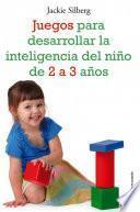 Libro de Juegos Para Desarrollar La Inteligencia Del Niño De 2 A 3 Años
