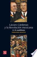 Libro de Lázaro Cárdenas Y La Revolución Mexicana, Ii