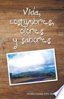 Libro de Vida, Costumbres, Olores Y Sabores